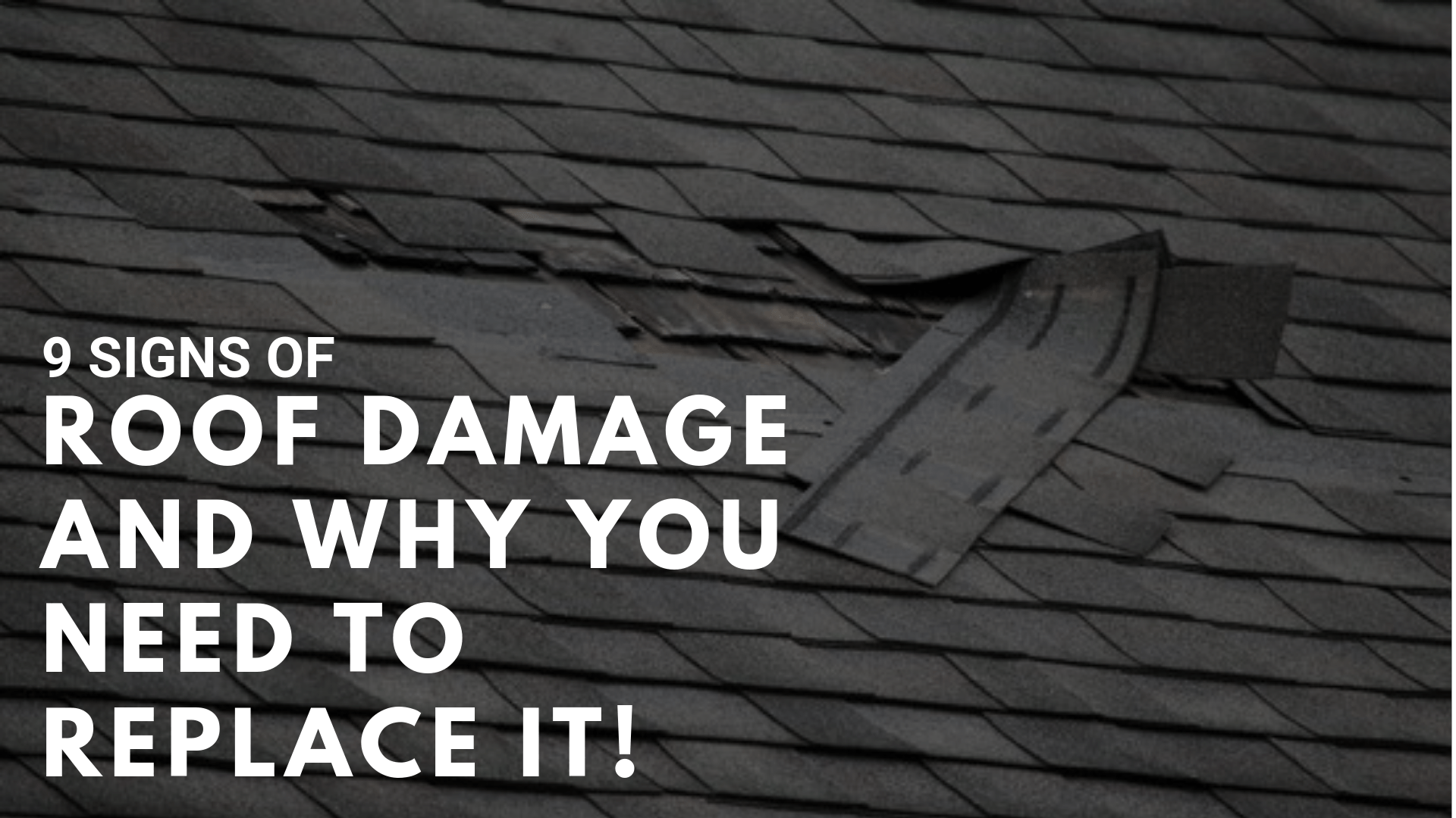 9 Signs Of Roof Damage And Why You Need To Replace It