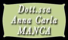 Manca Dott.ssa Anna Carla Psicologa