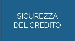 SICUREZZA DEL CREDITO