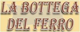 La Bottega Del Ferro