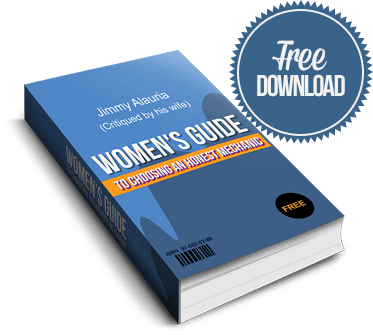 Women's Guide to Choosing An Honest Mechanic