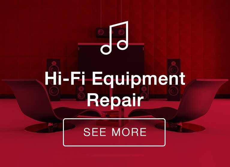 Hi-Fi Equipment Repair