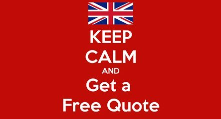keep Calm and Get a Free Quote