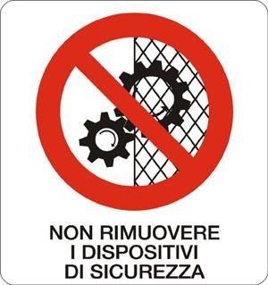 Divieto_non rimuovere i dispositivi di sicurezza