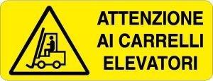Pericolo_attenzione ai carrelli elevatori