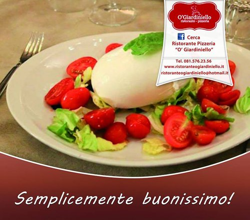 Mozzarella con pomodori al Ristorante Pizzeria O' Giardiniello a Marano Di Napoli