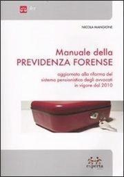 acquista Manuale della previdenza forense
