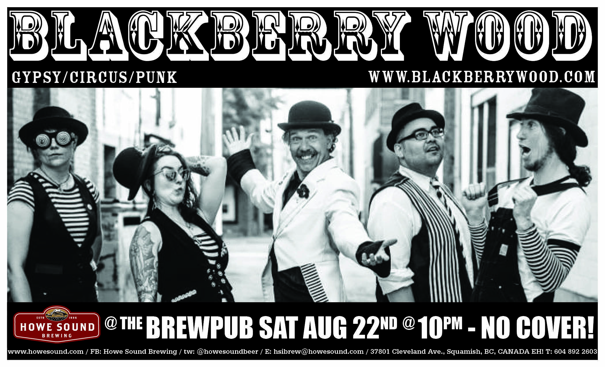 Saturday, August 22 at 10 pm - Blackberry Wood at the Howe Sound Brew Pub