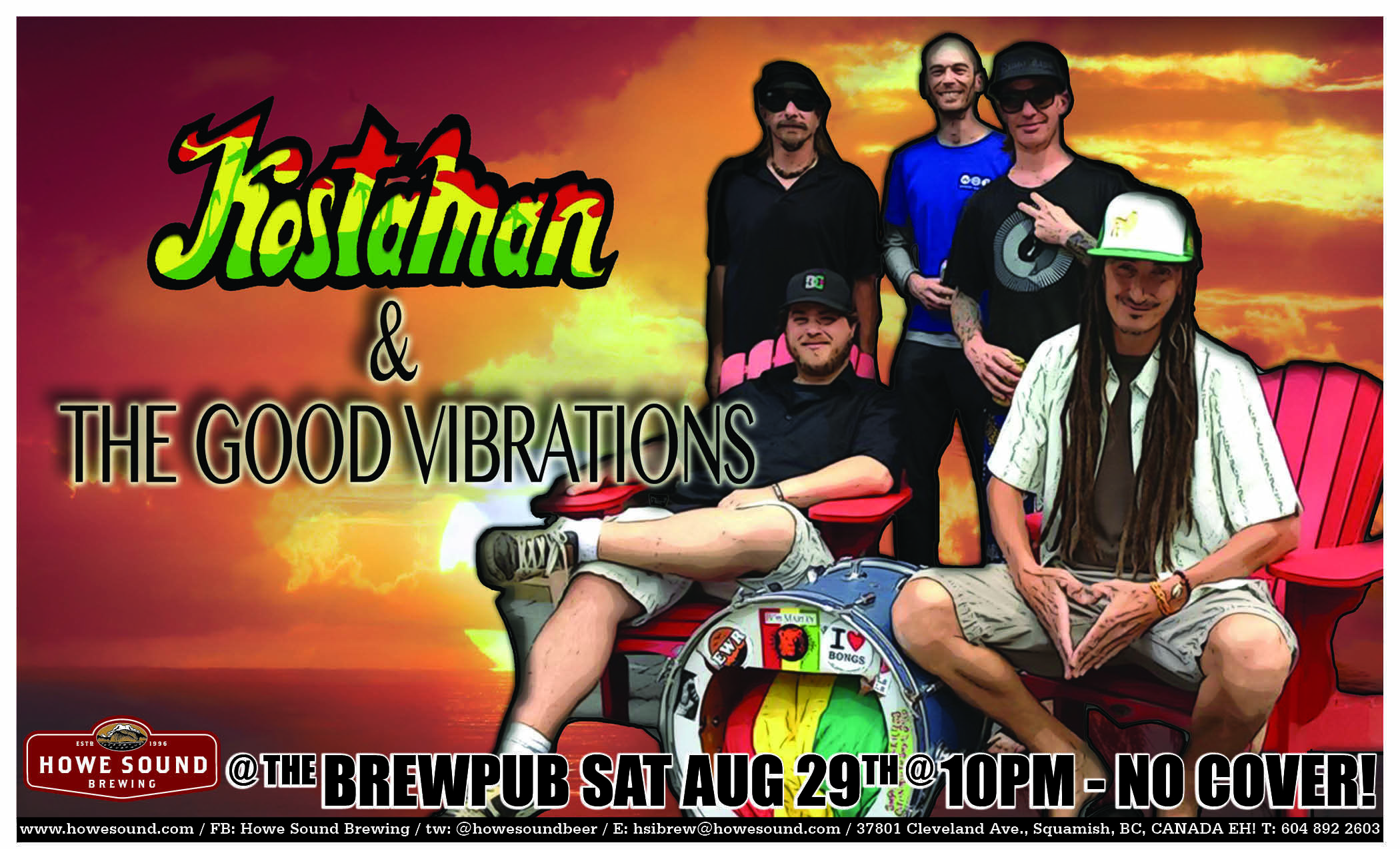 Saturday, August 29 at 10 pm - Kostaman & The Good Vibrations at Howe Sound Brew Pub