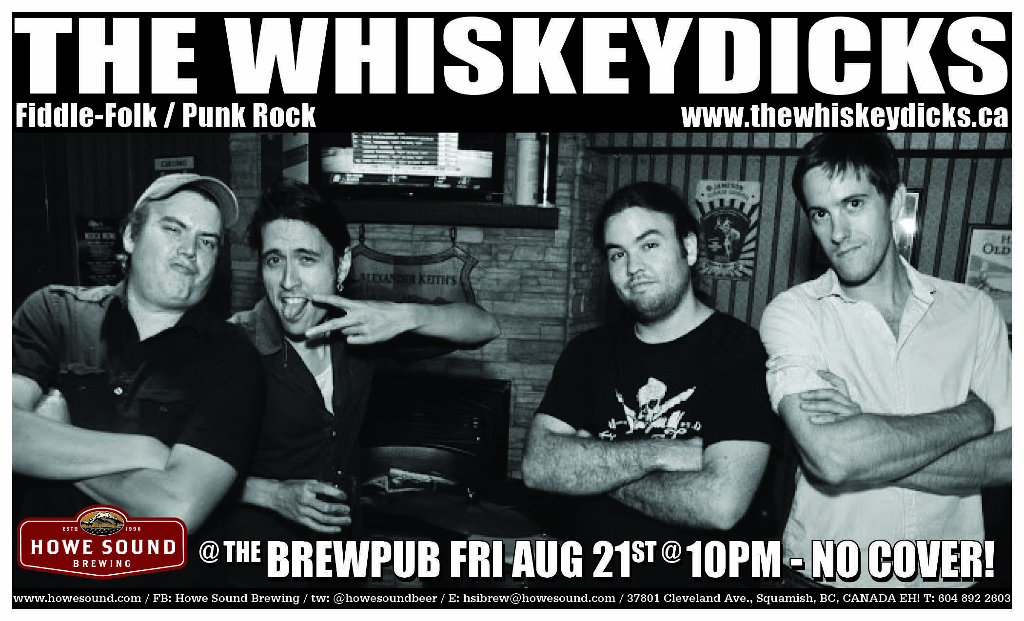 Friday, August 21 at 10 pm - The Whiskey Dicks at Howe Sound Brew Pub
