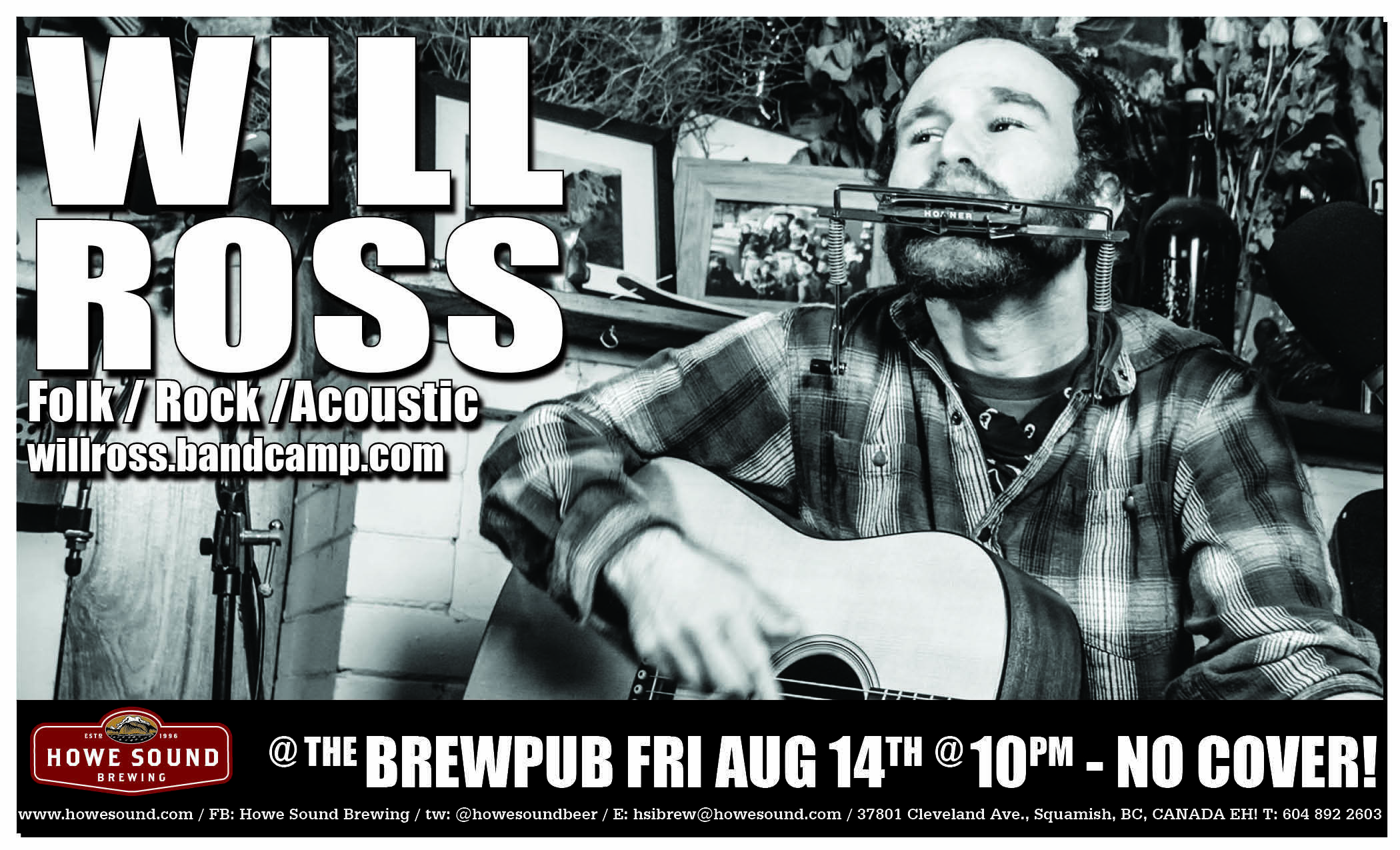 Friday August 14 at 10 pm - Will Ross at the Howe Sound Brew Pub