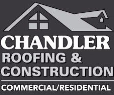 Chandler Roofing & Construction