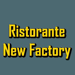 Ristorante New Factory