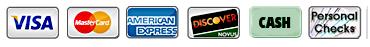 Visa, MasterCard, American Express, Discover, Personal Checks, Cash
