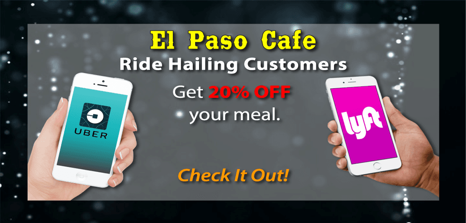 best mexican food El Paso Cafe 94040, Uber, Lyft