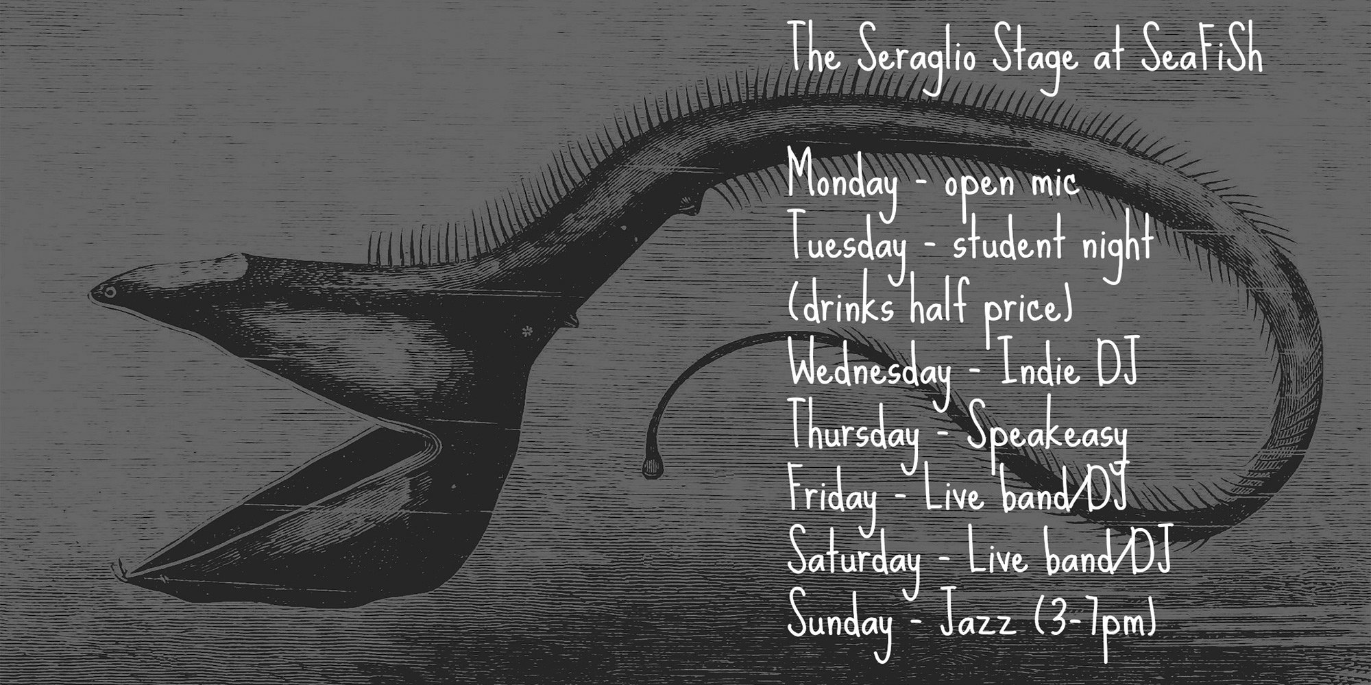 SeaFiSh Cafe Bar Venue weekly schedule