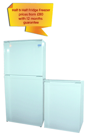 Half & Half Fridge Freezer prices from £80 with 12 months guarantee