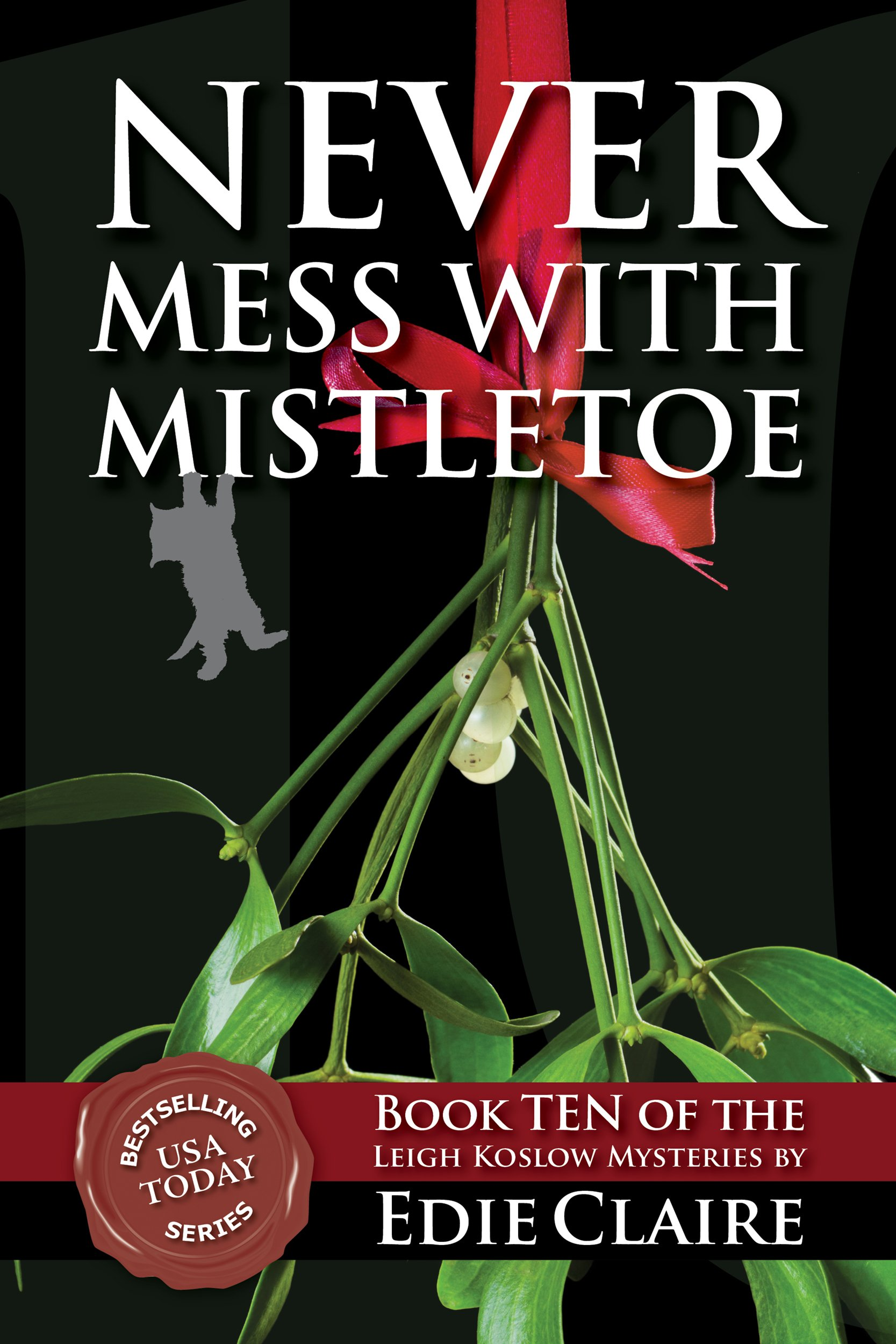 Never Mess with Mistletoe Cover