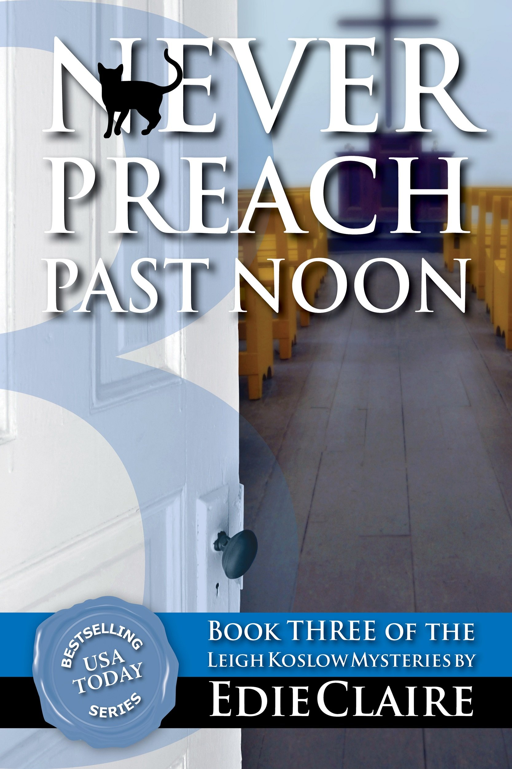 Never Preach Past Noon Cover