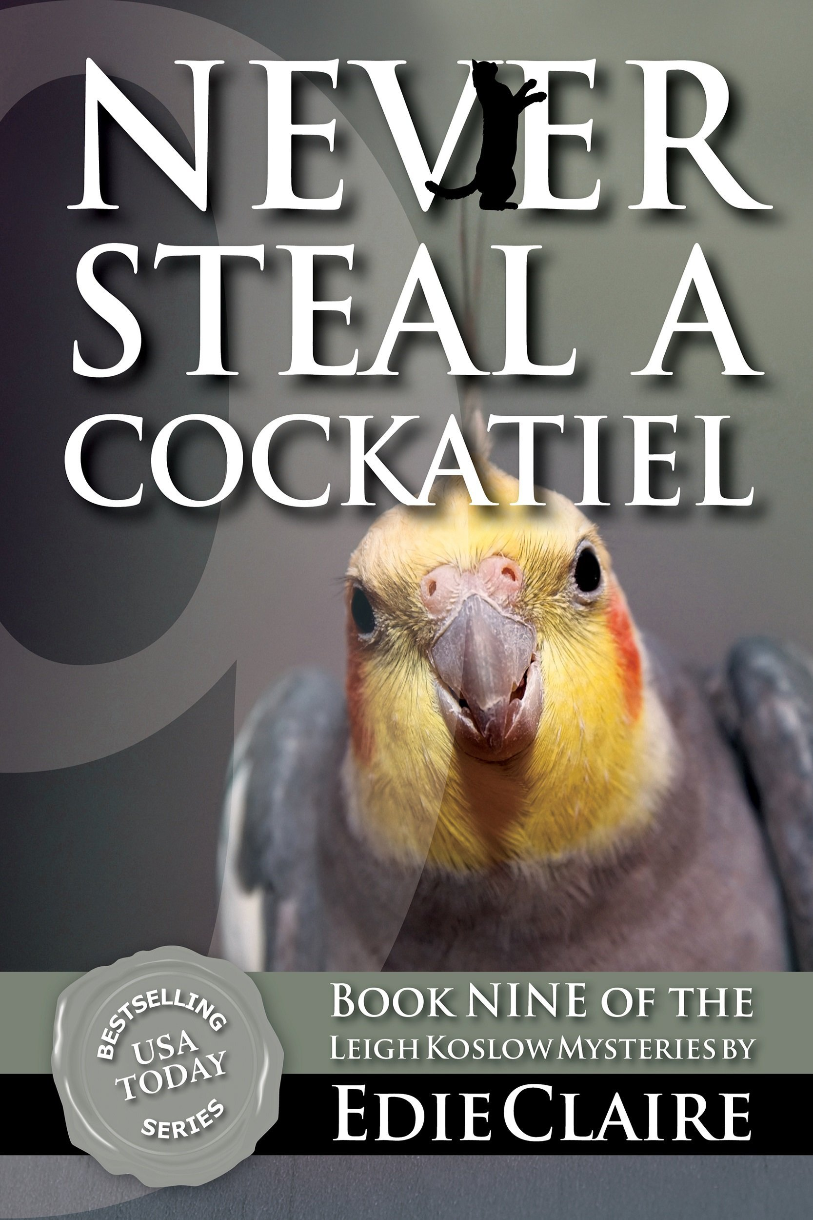 Never Steal a Cockatiel Cover