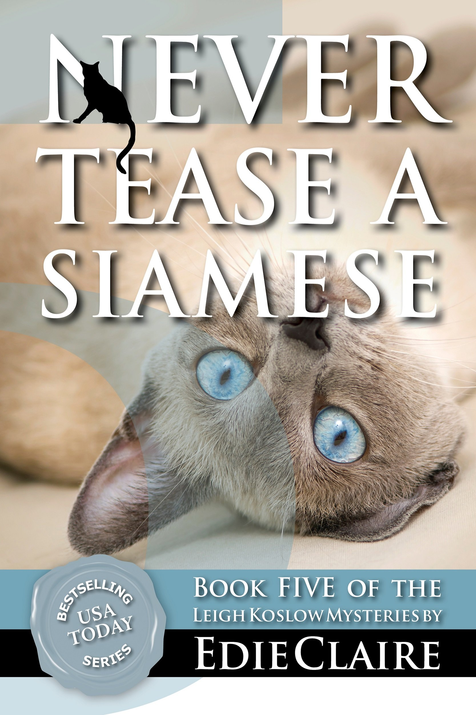 Never Tease a Siamese Cover