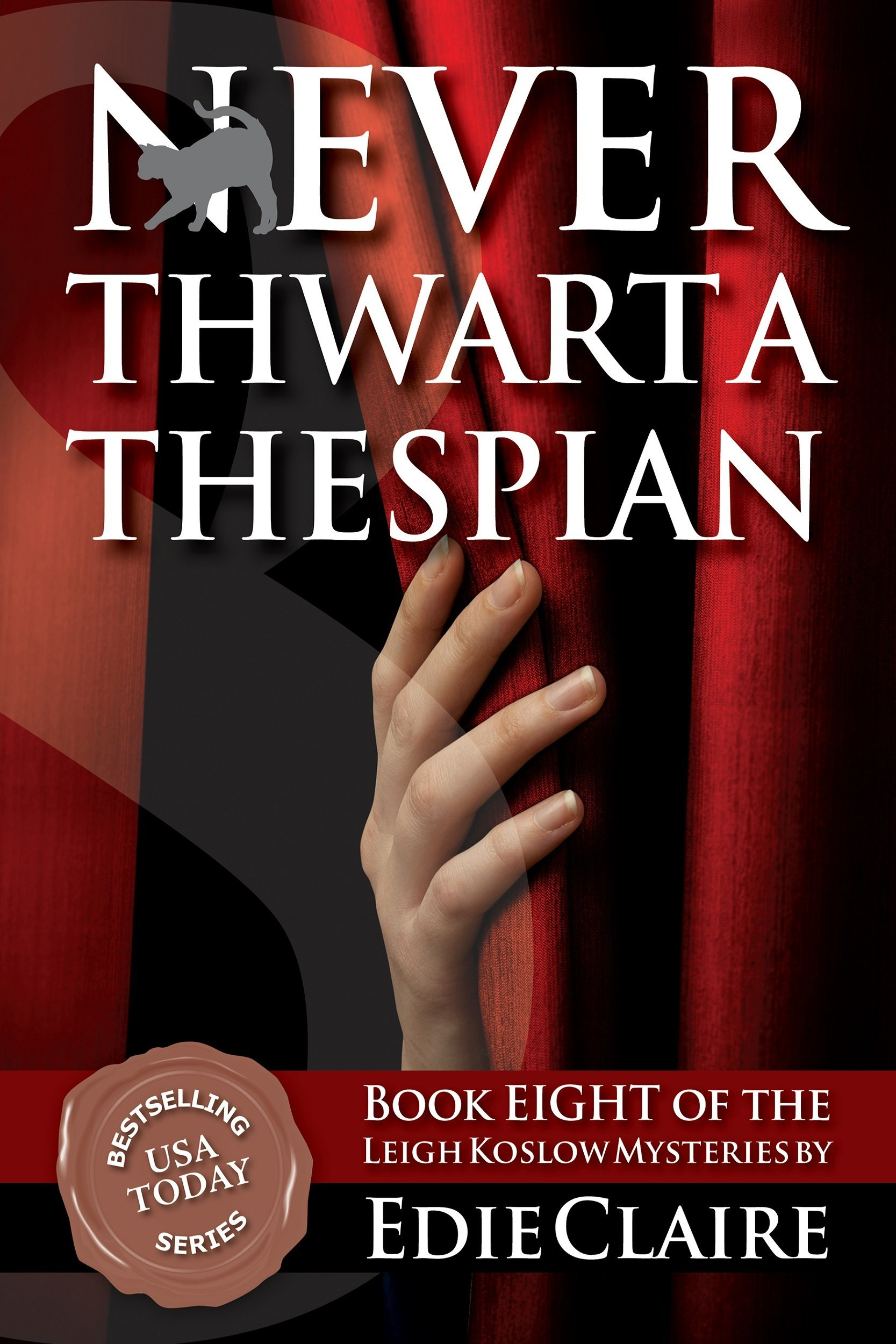 Never Thwart a Thespian Cover