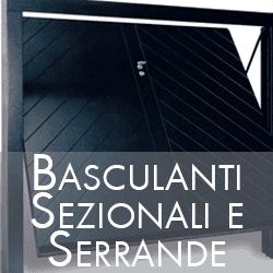 BASCULANTI SEZIONALI E SERRANDE