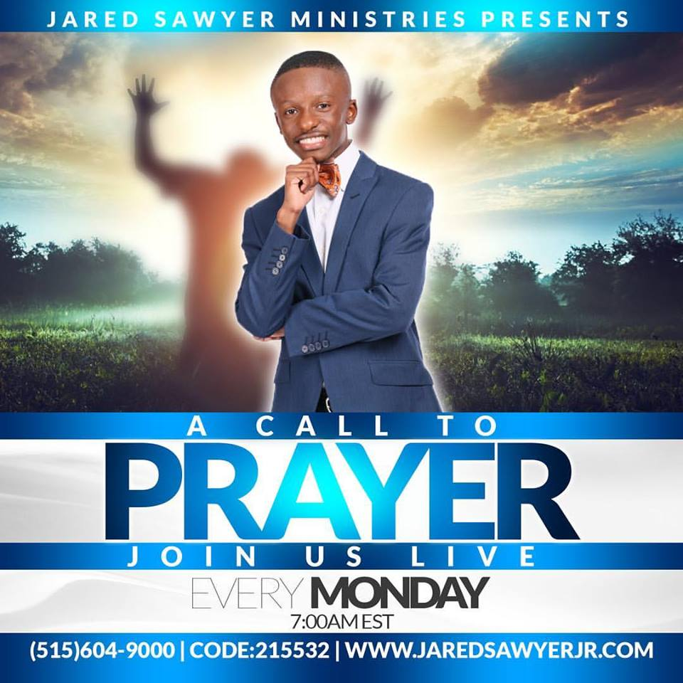Prayer Call with Jared Sawyer Jr.