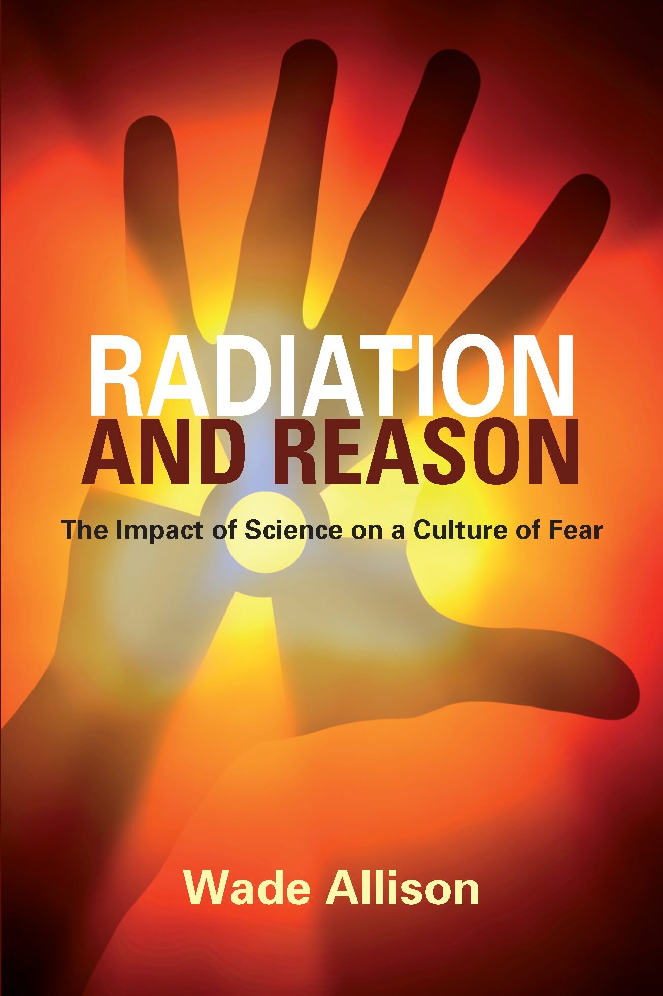 Radiation and Reason book cover