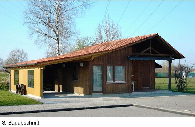 Vereinsheim dem 3. Bauabschnitt