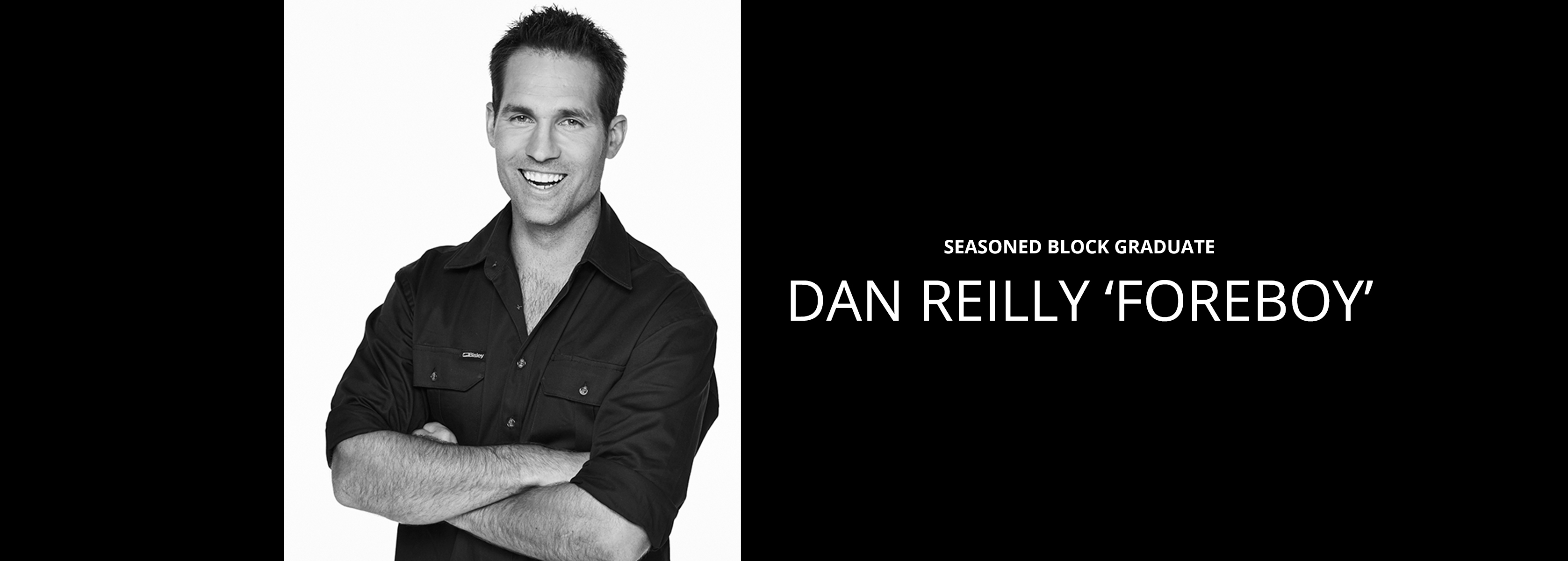 Dan Reilly - Seasoned Block Graduate - Bravo Talent Management