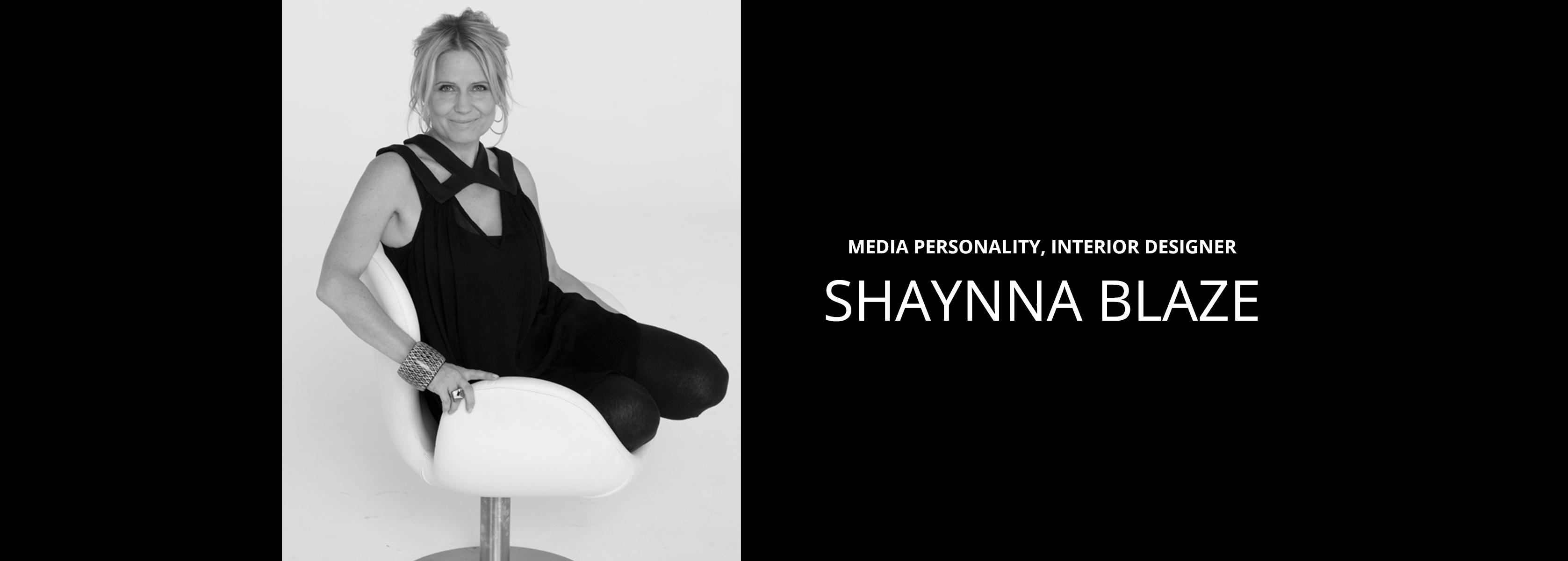 Shaynna Blaze - Media Personality, Interior Designer - Bravo Talent Management