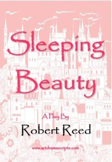 Sleeping Beauty play script for kids by Robert Reed
