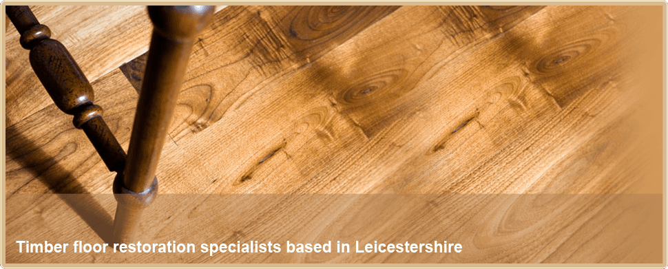 Wooden Flooring Leicester The Midlands Elkington Floor Restoration