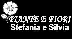 PIANTE E FIORI STEFANIA E SILVIA