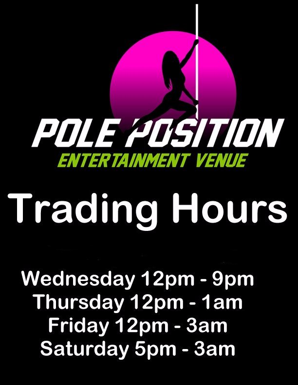 Opening times Pole Position Adelaide fun strip club