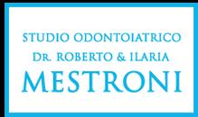 STUDIO ODONTOIATRICO DR. ROBERTO & ILARIA MESTRONI