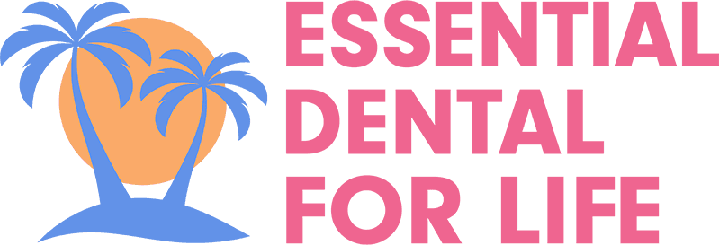 essential dental for life