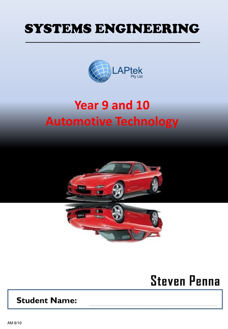 Systems Engineering Year 9 and 10 Automotive Technology