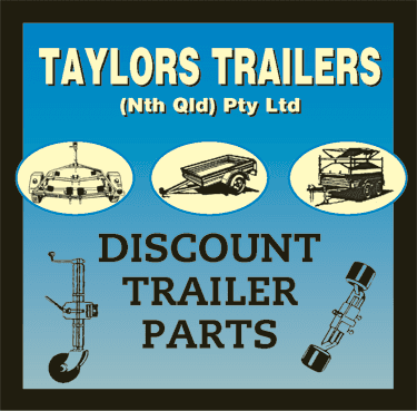 ** TAYLORS TRAILERS - CAIRNS - QLD - YOUR ONE STOP TRAILER SHOP!!  ** DISCOUNT TRAILER PARTS ** Check out our HUGE Range of Trailer Parts in store @ TAYLORS TRAILERS - CAIRNS - 184 English Street - FNQ ** Couplings: On Road / Off Road, Mudguards, LED Lights, Cable, Reflectors, Light Boards, Plugs / Sockets / Adaptors, Jockey Wheels & Stands, Clamps & Swivel Bkts, Lift off Stands for Ute Campers & Canopies, Towbars / Class 4 Tongues, Locking Pins, Towballs, Hubs, Drums, Discs, Electric Magnets & Shoes, Bearings / Seals / Caps, Axles: Bare / Lazy / Braked, Full Suspension Kits, Springs / Hangers / Rockers etc, Calipers: Hyd / Mech, Brake Units / Break-Away Kits, Jerry Can Holders & Gas Bottle Holders, Boat Trailers Brackets / Rollers & Skids, Tectyl 506, Latches / Catches & Hinges, Studs / Nuts, & much, much MORE.....  **