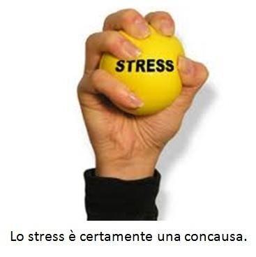 Lo stress è certamente una concausa