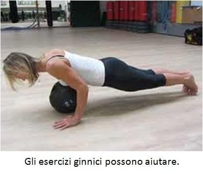 Gli esercizi ginnici possono aiutare