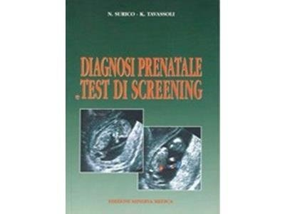 diagnosi prenatale e test di screening Prof. Kambiz Tavassoli