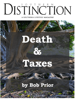 Death & Taxes Bob Prior Southern Distinction