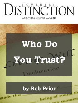 Who Do You Trust Bob Prior Southern Distinction