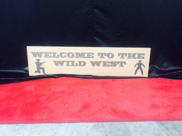 Prop Western Sign Welcome To The Wild West