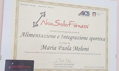 certificato a nome Maria Paola Meloni con scritto Non Solo Fitness Alimentazione e Integrazione Sportiva