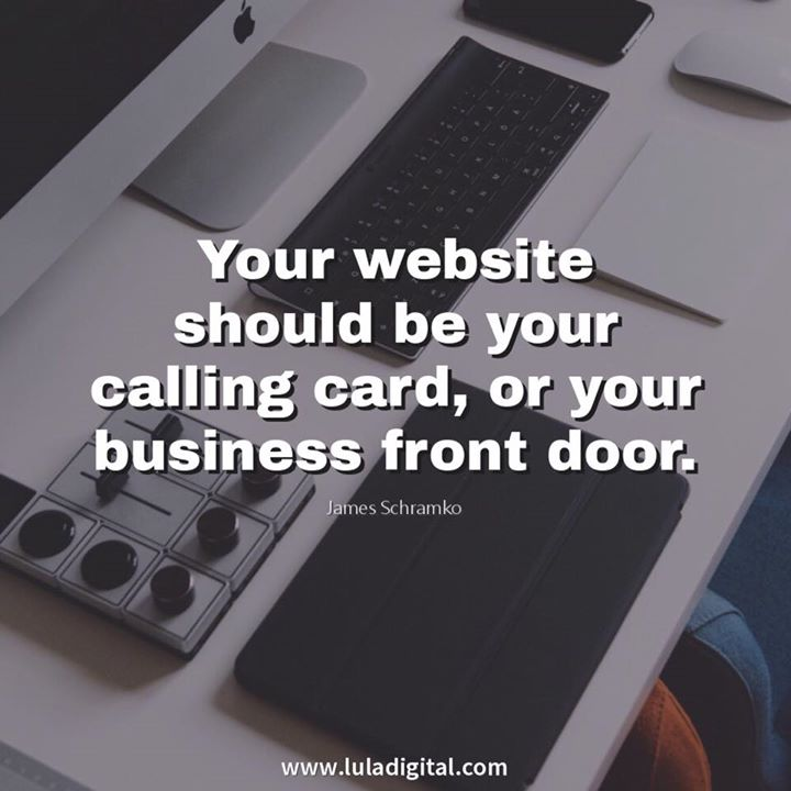 Your Website Should Be Your Calling Card Or Your Business Front Door