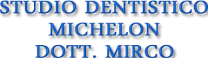 STUDIO DENTISTICO MICHELON DOTT. MIRCO