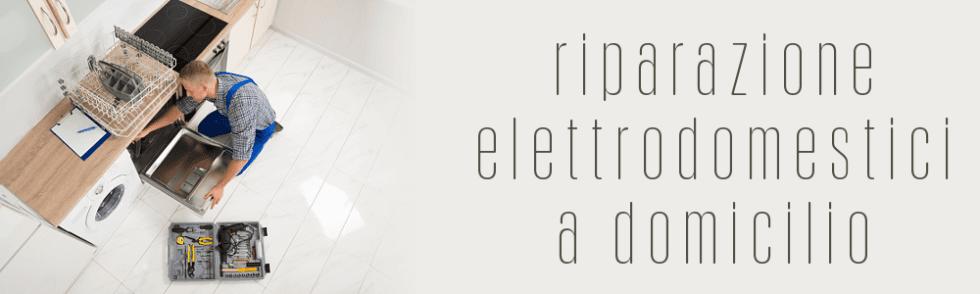 Riparazione elettrodomestici a domicilio